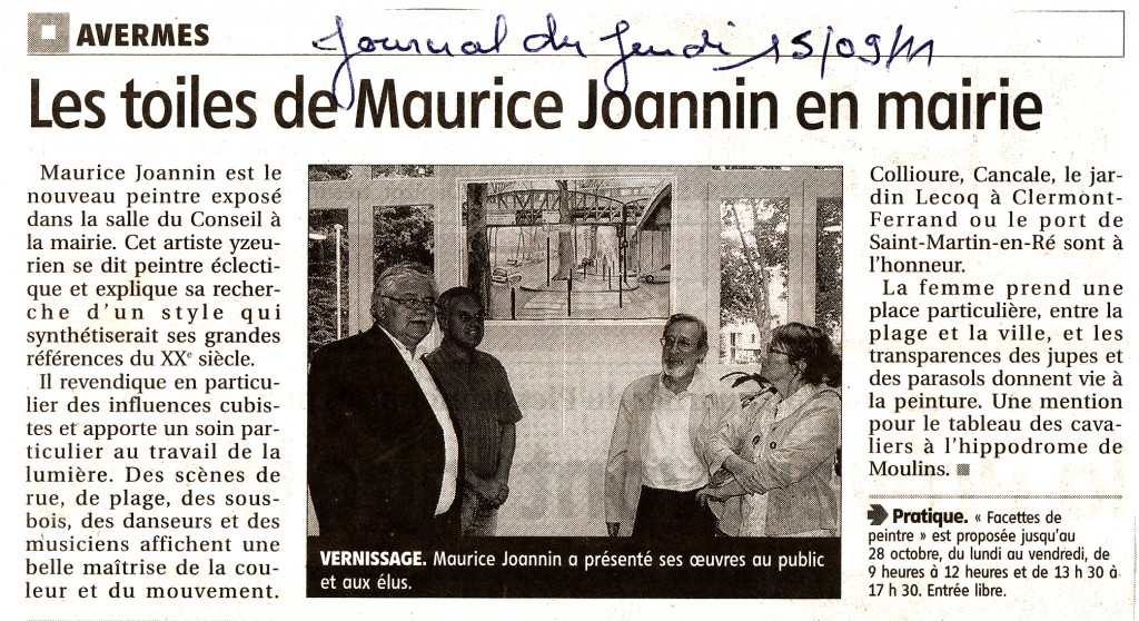 Exposition de Maurice Joannin à la salle du conseil de la Mairie de Avermes du 12 septembre au 28 octobre 2011
